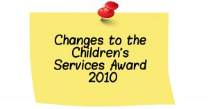 Updated Changes To The Children's Services Award 2010